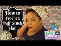 How to Crochet: Easy Puff Stitch Hat for Beginners | ❤LifeWithLisa343💋