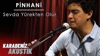 Pinhani - Sevda Yürekten Olur / Erdem Akın #KaradenizAkustik Video
