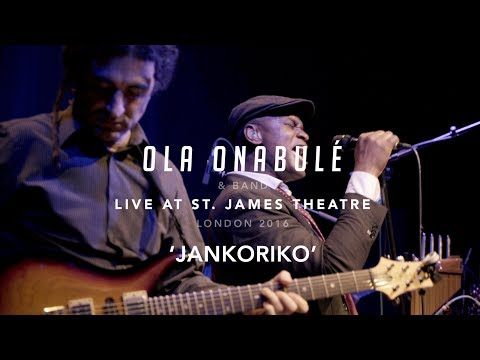 Ola Onabulé and Band - Live In London - Part 1 - 'JANKORIKO'