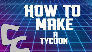 Comment faire un Tycoon - Roblox - Basic's and Conveyers #1