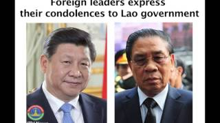 Lao NEWS on LNTV: Foreign leaders express their condolences to Lao government. 19/5/2014