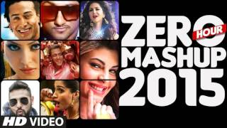 ZERO HOUR MASHUP 2015  Best of Bollywood  DJ Kiran Kamath | Lyrics