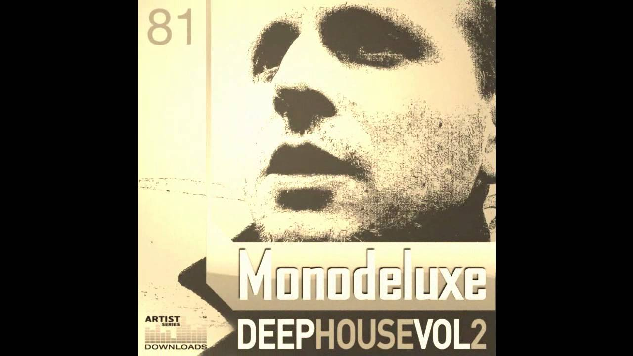 Monodeluxe Deep House Vol.2 Clip-Loopmasters.wmv #1