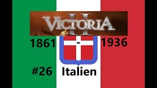 Let´s Play Victoria II - Italien #26: Abstinenzliga und Kroatien [Deutsch/Gameplay/HD]