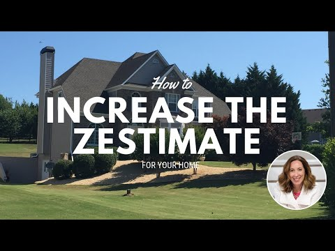 How To Increase Your Zestimate You