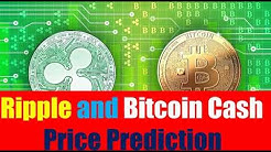 2018 Ripple and Bitcoin Cash Price Prediction _ Ripple XRP - WILL Replace Bitcoin