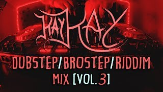 Kay Kay - Dubstep/Brostep/Riddim Mix [Vol. 3] | #17