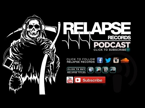 Relapse Records Podcast #32 Featuring OBITUARY - January 2015