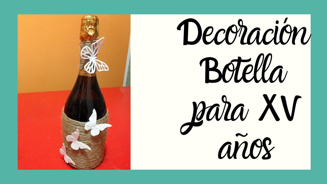 Decoraci n botella estilo vintage para quince a os youtube - Estilo vintage decoracion ...