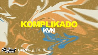 Komplikado - KVN (Lyrics)