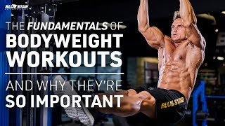 The Fundamentals of Bodyweight Workouts And Why They're So Important Ft. David Morin