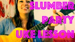How to Play SLUMBER PARTY Easy Ukulele Lesson Chords Strum Britney Spears Tutorial