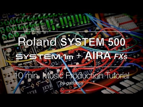 ROLAND SYSTEM 500  AIRA MODULAR  10 min Music Production Tutorial