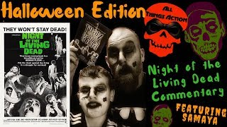 Halloween Special ~ Night of the Living Dead Commentary