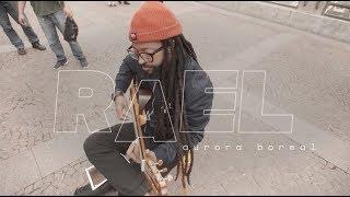 NRC | NOIZE Sessions - Rael, Aurora Boreal