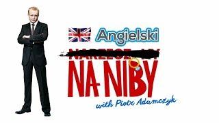 Angielski na niby with Piotr Adamczyk