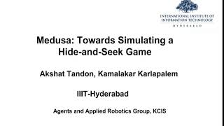 Medusa: Towards Simulating a Multi-Agent Hide-and-Seek Game (7)