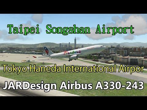 X Plane 11 Taipei Songshan Airport   / Tokyo Haneda International Airport  Airpor Live HD #486