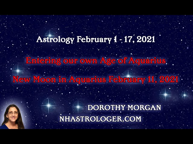 New Moon in Aquarius and February 1 - 17 Astrology
