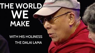 The World We Make with the Dalai Lama