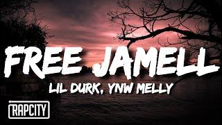 Lil Durk - Free Jamell ft. (Lyrics) YNW Melly