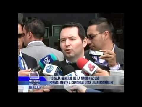 Fiscalía General de la Nación acusó formalmente a concejal José Juan Rodríguez
