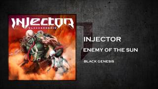 Injector - Enemy of the Sun (Official Lyric Video)
