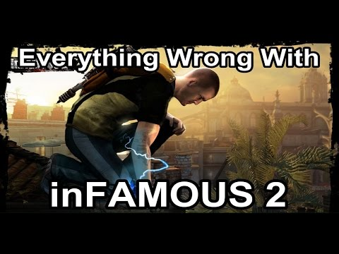 Everything Wrong with inFAMOUS 2