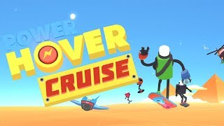 Power Hover: Cruise - Oddrok Oy Wolkthrough