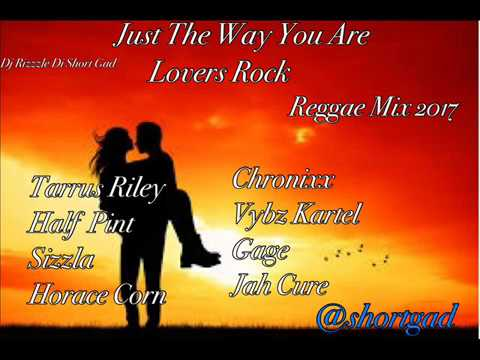 Download MP3 - Just The Way You Are (Lovers Rock 2017 Mix