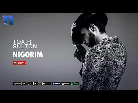 Toxir Sulton - Nigorim | Тохир Султон - Нигорим (music version)