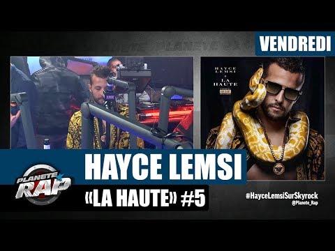 Youtube: Planète Rap – Hayce Lemsi«La Haute» #Vendredi
