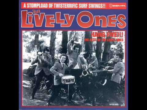 The Lively Ones -- Hang Five!!! The Best Of The Lively Ones [Full Album]