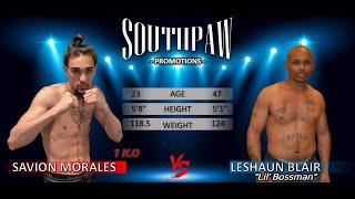 Savion Morales vs LeShaun Blair 2/20/2021