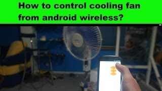 How to control cooling fan from android wireless?  Arduino 433 MHz bluetooth project.