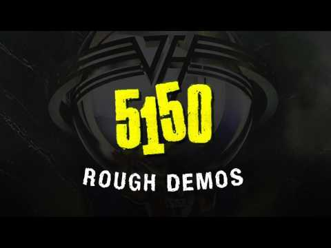 """5150"" Album Demos (UNRELEASED)"