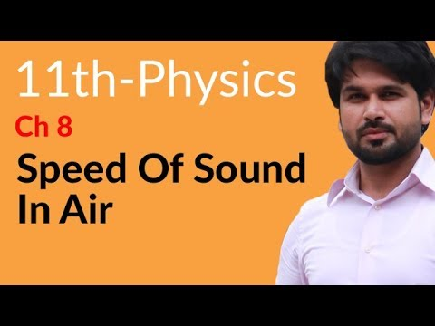 First Year Physics Speed of Sound in Air - Physics Chapter 8 Waves- FSC Part 1