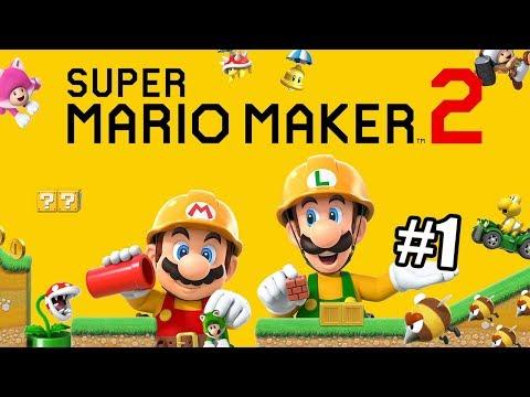 Super Mario Maker 2 #1 — Дождались Бесконечную Игру {Switch} прохождение часть 1