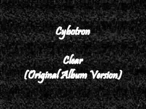 Cybotron  Clear Original Version
