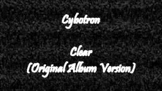Cybotron - Clear (Original Version)