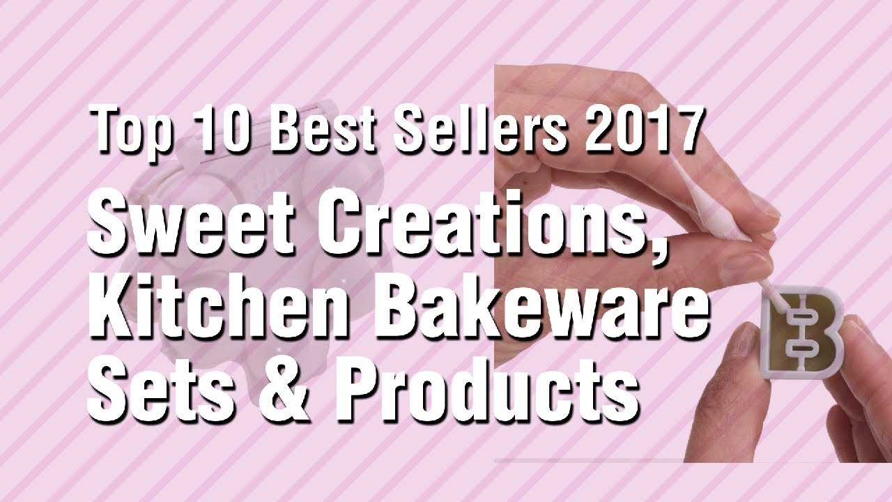 Sweet creations kitchen bakeware sets products top 10 best sellers 2017