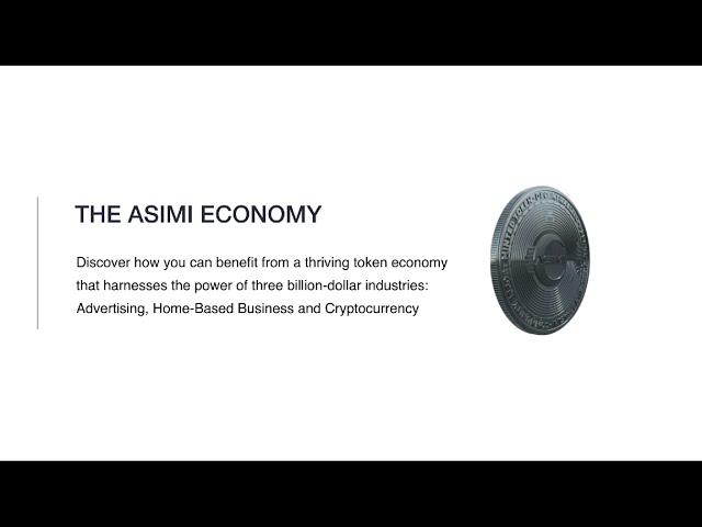 The Asimi Economy Explained