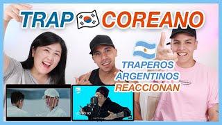 cuando TRAPEROS ARGENTINOS descubren el TRAP COREANO (Dok2 Jay Park Zico Changmo indiGO)