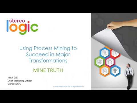 Executive Guide to Using Process Mining to Succeed in Major Transformations Webinar - Feb. 27, 2020