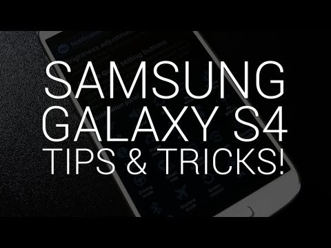"Samsung tips: 10 Galaxy S4 ""hidden"" features and tricks"