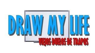 Draw My Life - Viejos Duelos de Trapos