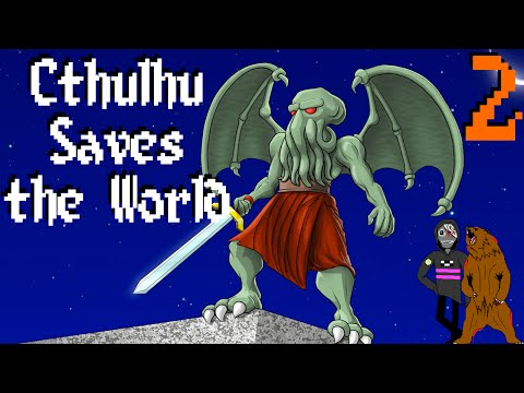 Good Triumphs Over Evil... At Least 3 Times | Cthulhu Saves the World [Ep2]