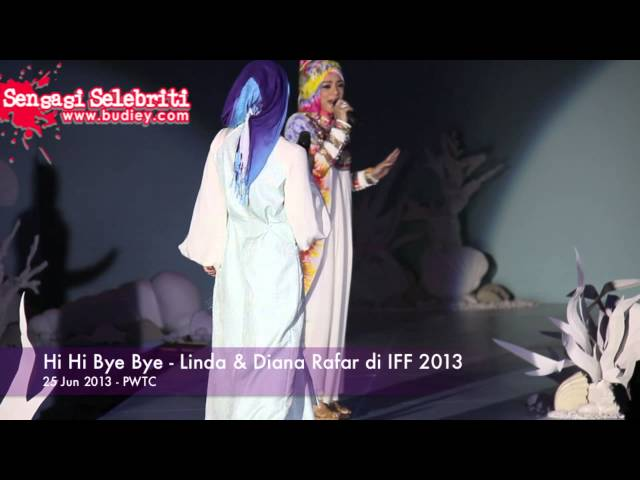 Hi Hi Bye Bye   Linda & Diana Rafar di IFF 2013 Travel Video