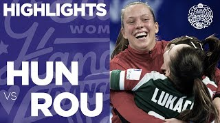 Hungary vs. Romania | Highlights | Women