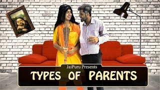 TYPES OF PARENTS || JaiPuru